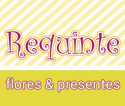 Requinte - Flores & Presentes em Bertioga